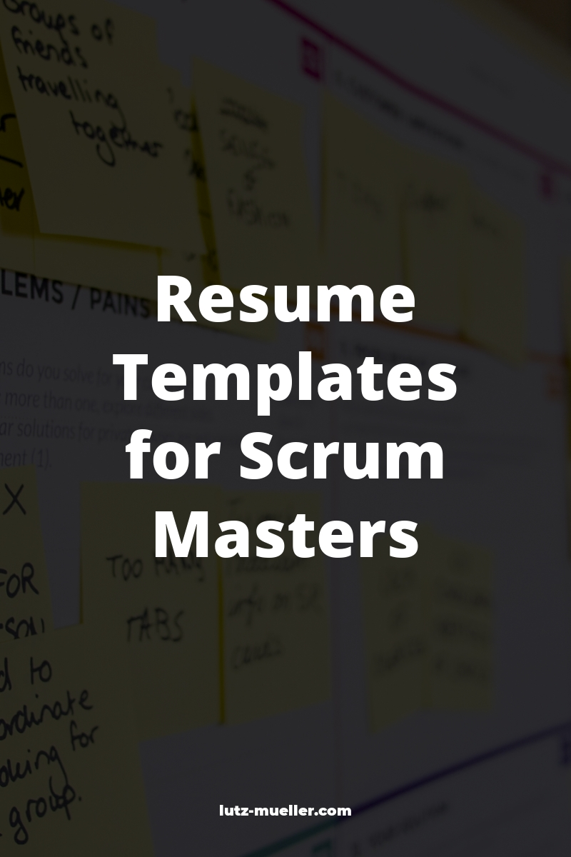 Resume Templates for Scrum Masters